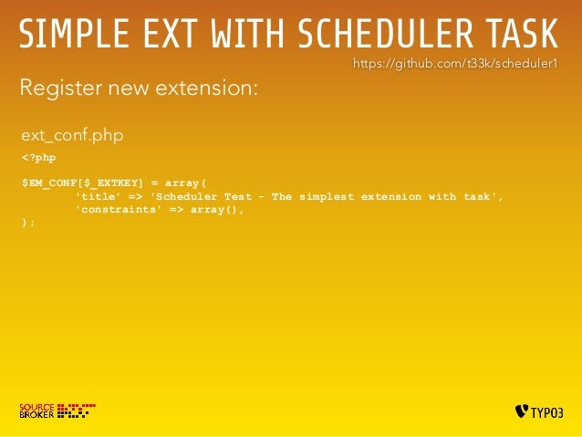 SIMPLE EXT WITH SCHEDULER TASK IV  Additional field https://github.com/t33k/scheduler4