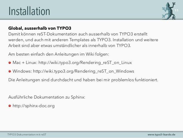 www.typo3-lisardo.deTYPO3 Dokumentation mit reST Installation Global, ausserhalb von TYPO3 Damit können reST-Dokumentation...