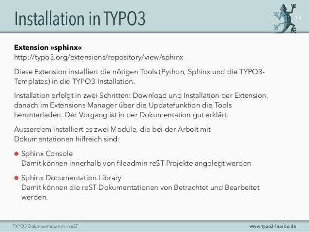 www.typo3-lisardo.deTYPO3 Dokumentation mit reST InstallationinTYPO3 13 Extension »sphinx« http://typo3.org/extensions/rep...