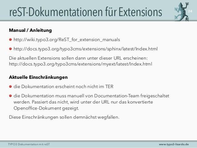 www.typo3-lisardo.deTYPO3 Dokumentation mit reST reST-DokumentationenfürExtensions 24 Manual / Anleitung http://wiki.typo3...