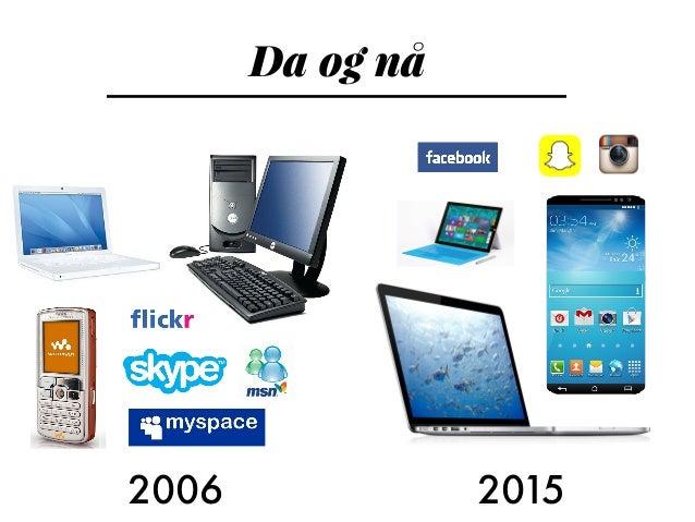 Da og nå 2006 2015