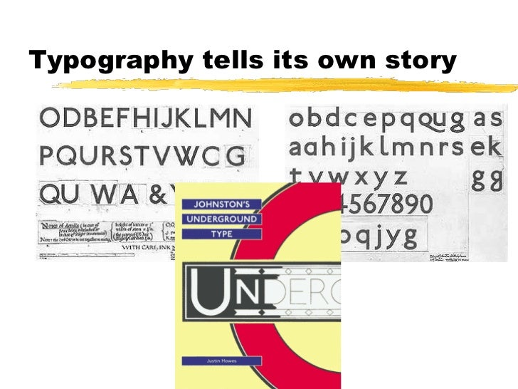 Typography tells its own story