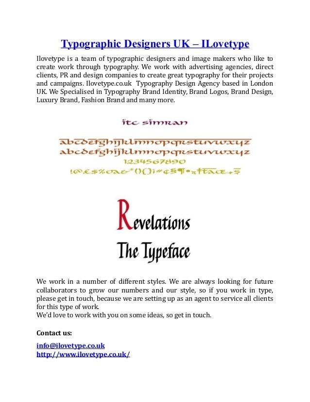 Typographic Designers UK – ILovetype Ilovetype is a team of typographic designers and image makers who like to create work...