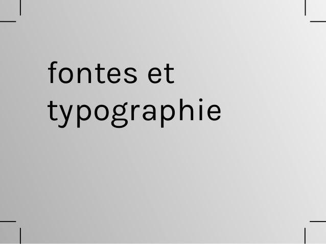 fontes et typographie