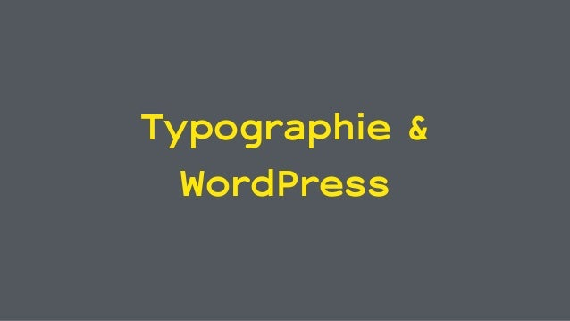 Typographie & WordPress