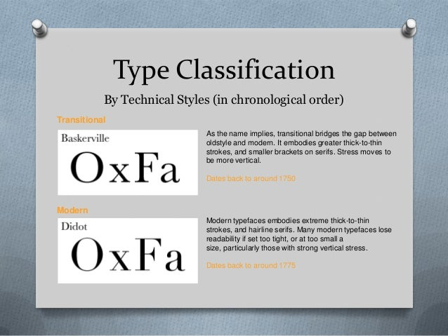Type Classification           By Technical Styles (in chronological order)Transitional                             As the ...
