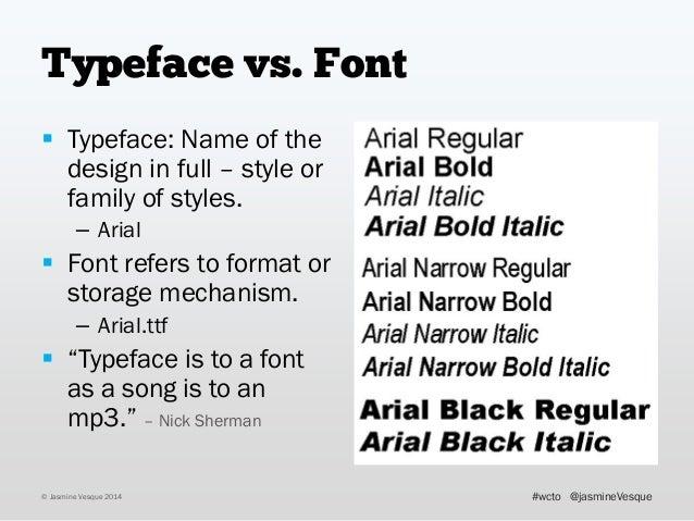 Typeface vs  Font  Typeface: