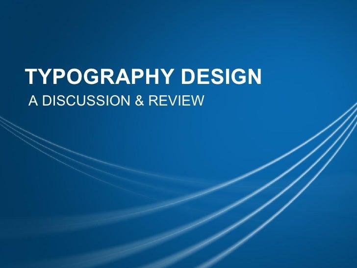 Typography Design - Sebuah Diskusi & Review