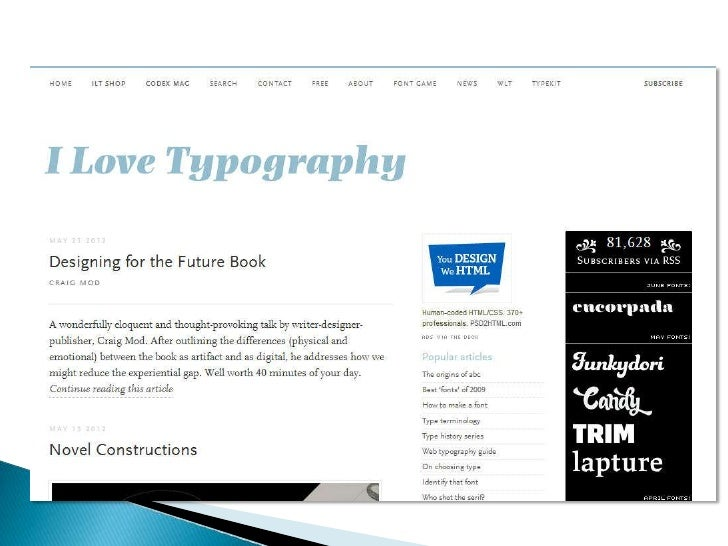 Continued…•   Replace YOURFONTNAME with the exact font    name of your file•   Load your web fonts to a folder in your the...