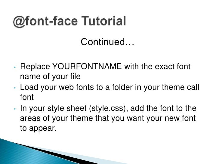 TypeKit is a third party resource site that has fontsyou can insert javascript into your header (usingtheir tutorial) or u...