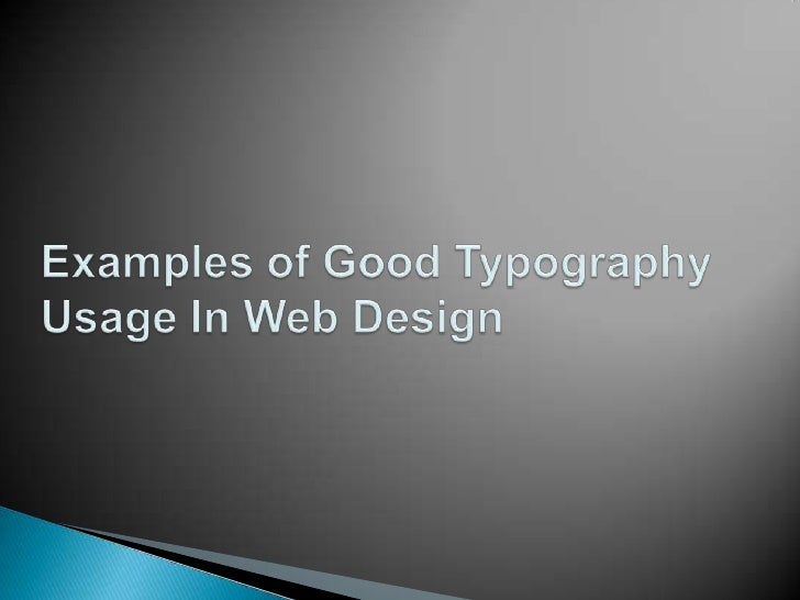    Choose legible typefaces (fonts) that will not be    hard to read even for those with visual impairing    issues   Ke...