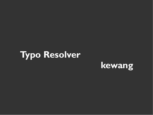 Typo Resolver kewang