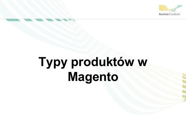 Typy produktów w Magento