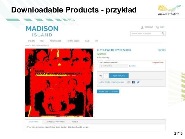 Downloadable Products - przykład 21/16