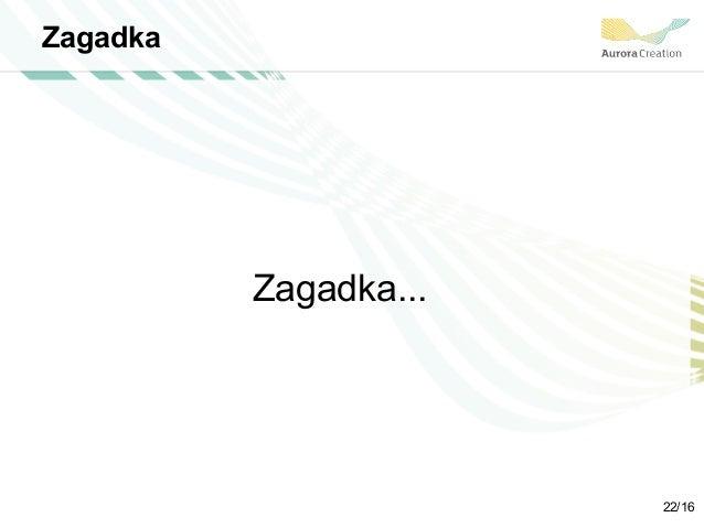 Zagadka Zagadka... 22/16