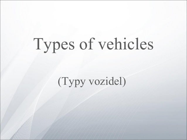 Types of vehicles (Typy vozidel)