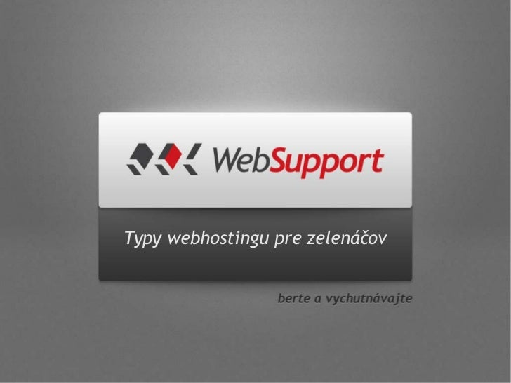 Typy webhostingu pre zelenáčov
