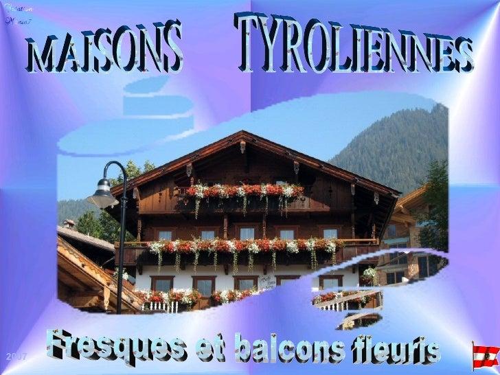 MAISONS  TYROLIENNES Fresques et balcons fleuris 2007
