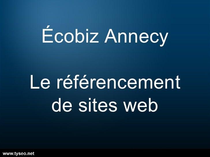 Écobiz Annecy Le référencement de sites web