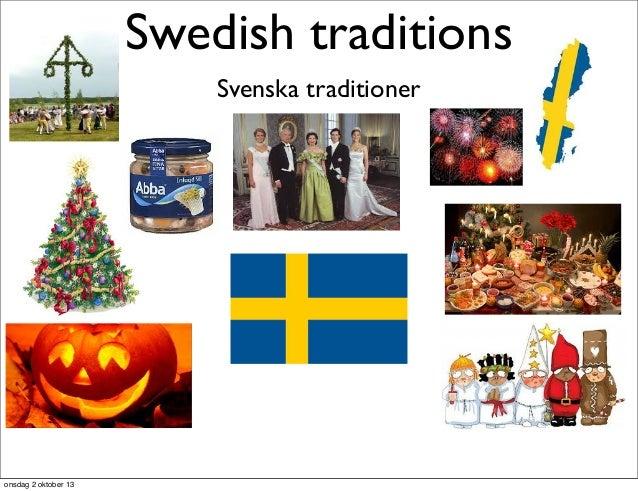 Swedish traditions Svenska traditioner onsdag 2 oktober 13