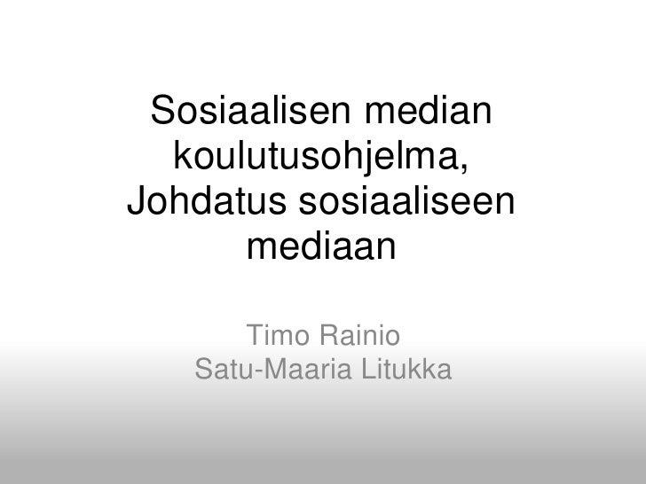 Sosiaalisen median koulutusohjelma, Johdatus sosiaaliseen mediaan