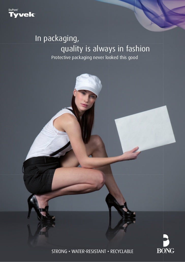 In packaging,        quality is always in fashion     Protective packaging never looked this good