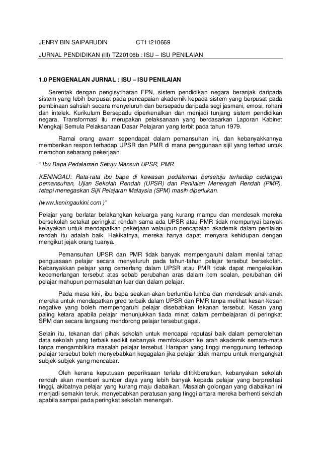 JENRY BIN SAIPARUDIN               CT11210669JURNAL PENDIDIKAN (III) TZ20106b : ISU – ISU PENILAIAN1.0 PENGENALAN JURNAL :...
