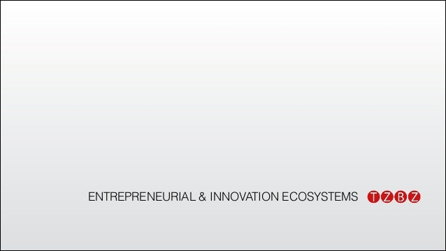 ENTREPRENEURIAL & INNOVATION ECOSYSTEMS