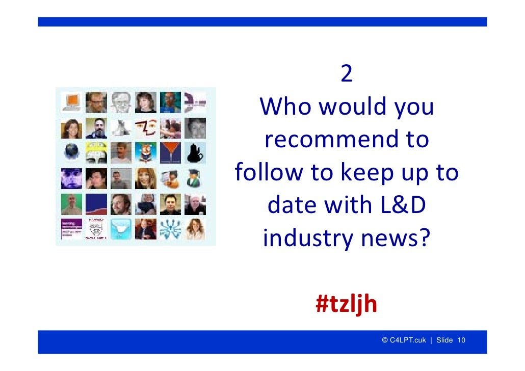 2   Whowouldyou    recommendto followtokeepupto     datewithL&D    industrynews?         #tzljh             ...