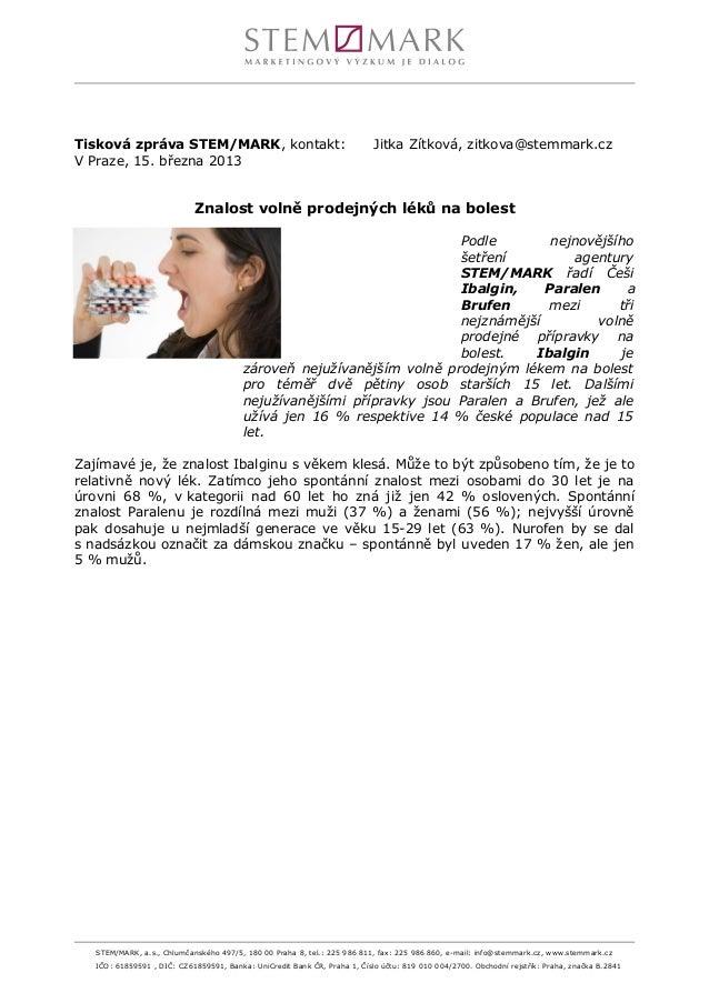 Tisková zpráva STEM/MARK, kontakt:                                         Jitka Zítková, zitkova@stemmark.czV Praze, 15. ...