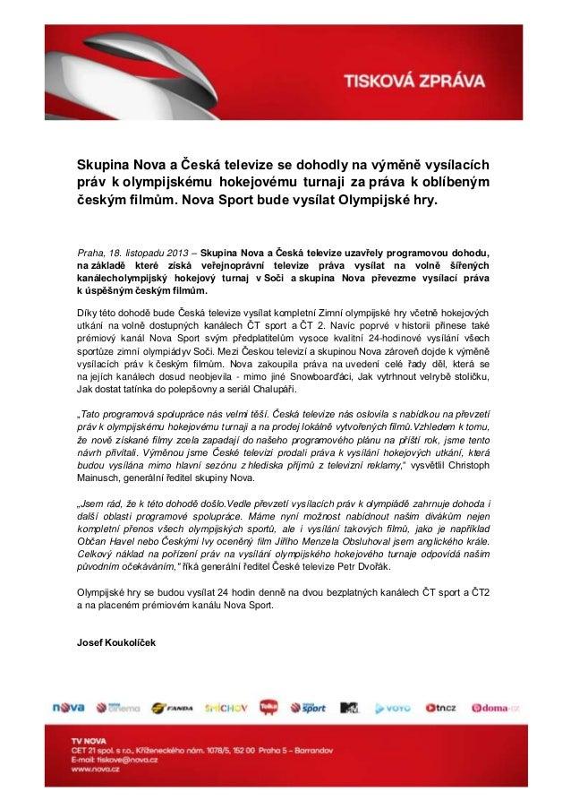 Skupina Nova a Česká televize se dohodly na výměně vysílacích práv k olympijskému hokejovému turnaji za práva k oblíbeným ...