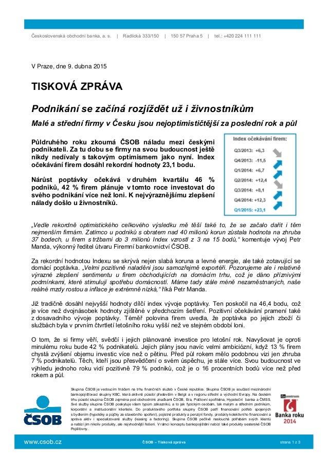 Československá obchodní banka, a. s. | Radlická 333/150 | 150 57 Praha 5 | tel.: +420 224 111 111 Skupina ČSOB je vedoucím...
