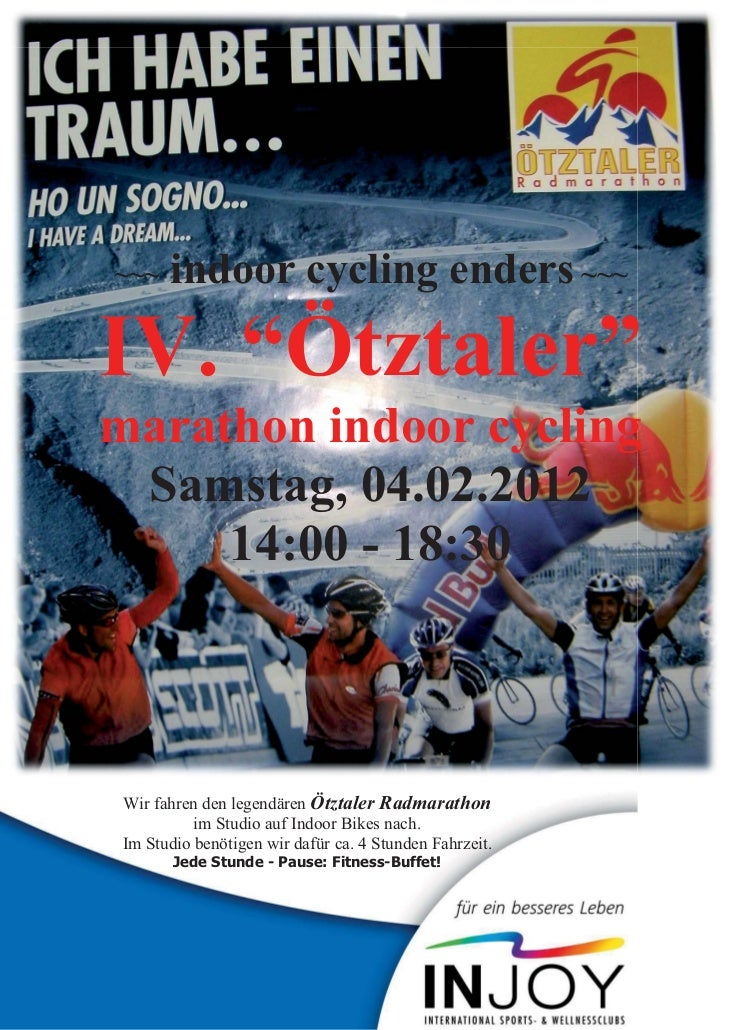 "~~~   indoor cycling enders ~~~IV. ""Ötztaler""marathon indoor cycling Samstag, 04.02.2012     14:00 - 18:30Wir fahren den l..."