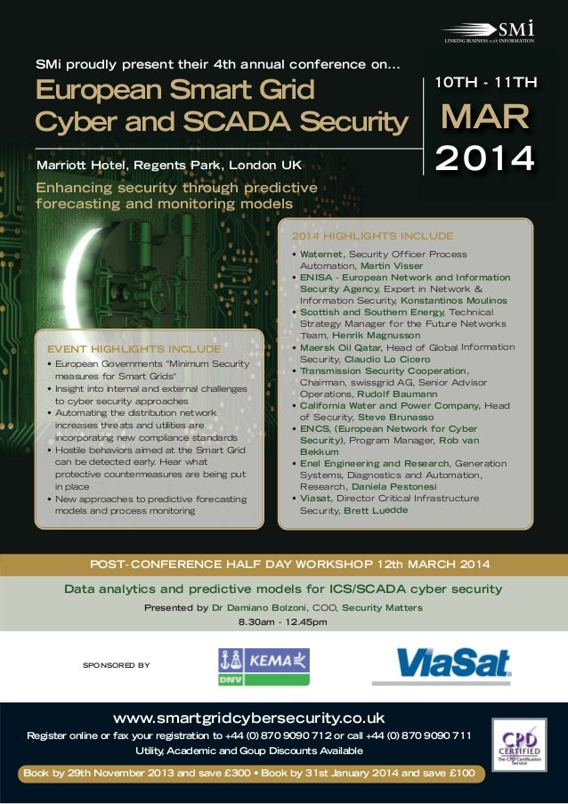 SMi proudly present their 4th annual conference on...  European Smart Grid Cyber and SCADA Security Marriott Hotel, Regent...