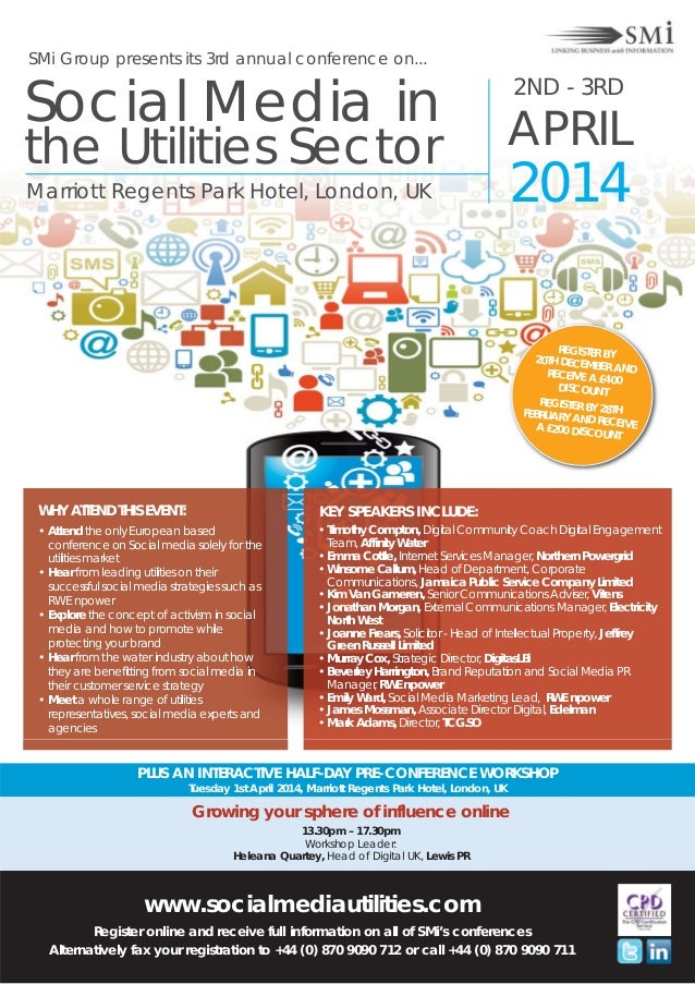 SMi Group presents its 3rd annual conference on...  Social Media in the Utilities Sector Marriott Regents Park Hotel, Lond...