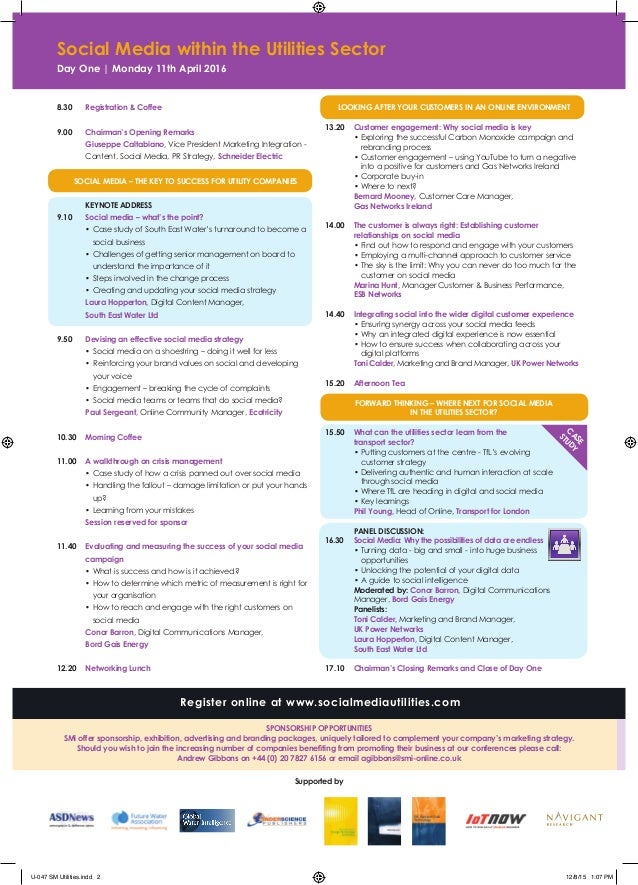 C A SE STUDY Social Media within the Utilities Sector Day One | Monday 11th April 2016 8.30 Registration & Coffee 9.00 Cha...