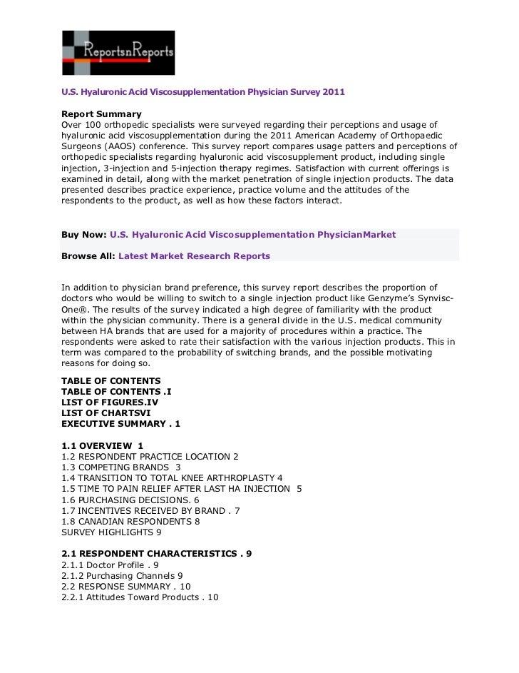 U.S. Hyaluronic Acid Viscosupplementation Physician Survey 2011Report SummaryOver 100 orthopedic specialists were surveyed...