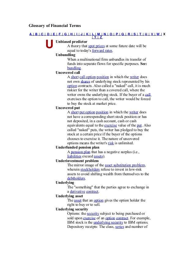 Glossary of Financial TermsA| B| C | D | E | F | G | H | I | J| K| L| M | N | O | P | Q | R | S | T | U | V | W | X       ...