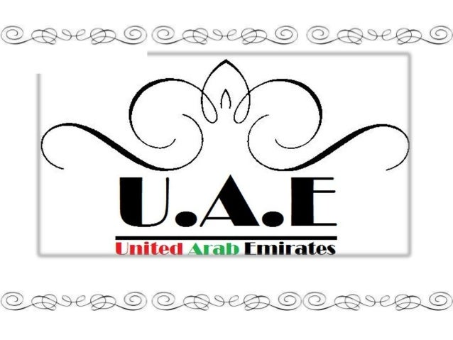 Glimpse of the country• The United Arab Emirates an Arab countryin the southeast of the Arabian Peninsula.• Islam is the o...