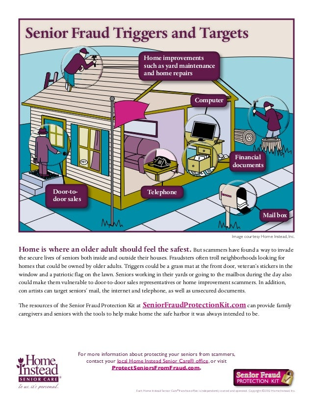 Senior Fraud Triggers and Targets Home improvements such as yard maintenance and home repairs  2  Computer  Financial docu...