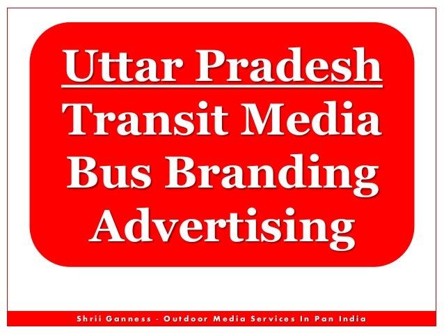 Uttar Pradesh Transit Media Bus Branding Advertising Shrii Ganness - Outdoor Media Services In Pan India