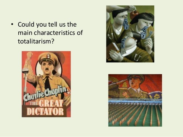 characteristics of totalitarianism Totalitarianism is a form of government control that swept across europe in the early 20th century it eventually spread to other parts of the.