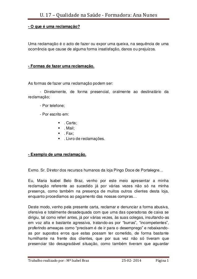 U. 17 – Qualidade na Saúde - Formadora: Ana Nunes Trabalho realizado por : Mª Isabel Braz 25-02- 2014 Página 1 - O que é u...