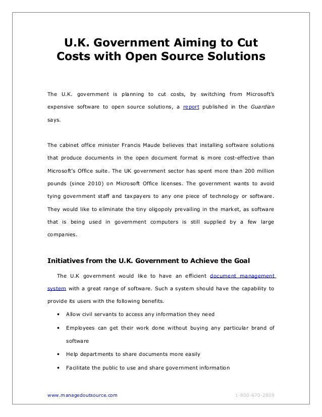 U.K. Government Aiming to Cut Costs with Open Source Solutions The U.K. government is planning to cut costs, by switching ...