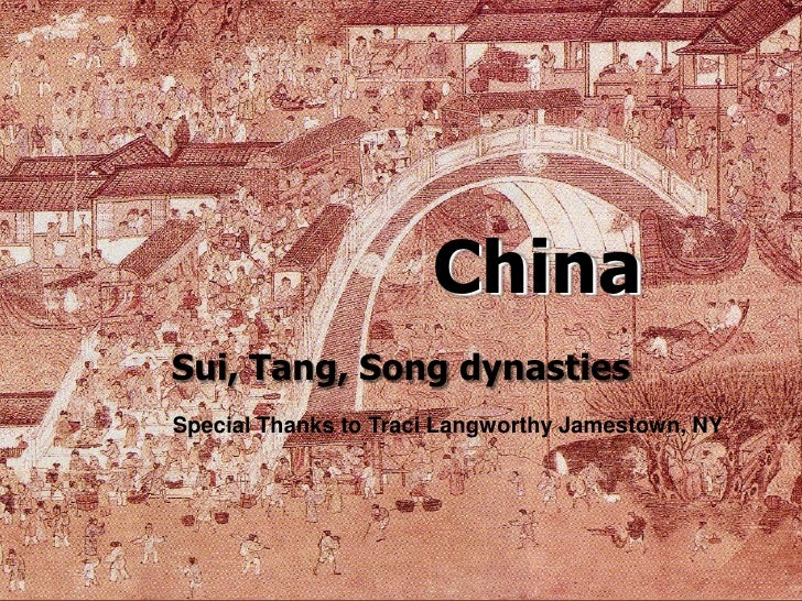China Middle Imperial Era (Sui, Tang, Song)