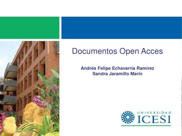 Documentos Open Acces  Andrés Felipe Echavarría Ramírez      Sandra Jaramillo Marín