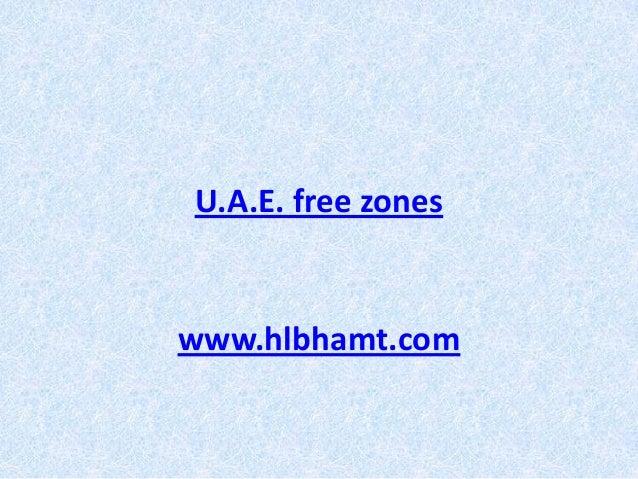 U.A.E. free zoneswww.hlbhamt.com