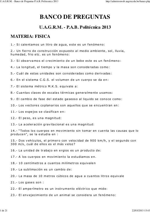 U.A.G.R.M. - Banco de Preguntas P.A.B. Politecnica 2013              http://admisionweb.uagrm.edu.bo/banco.php            ...
