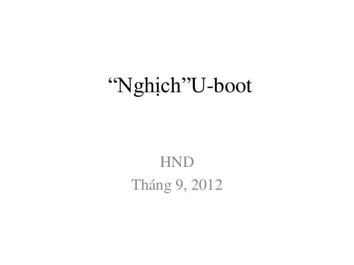 """""""Nghịch""""U-boot      HND  Tháng 9, 2012"""