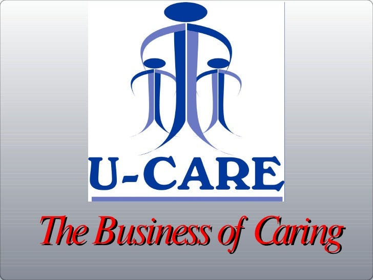 <ul><li>The Business of Caring </li></ul>